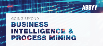 Process Intelligence compared to process mining - ABBYY eBook