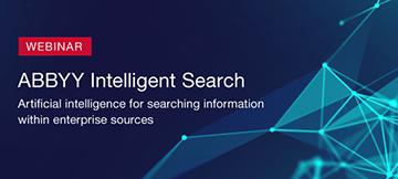 ABBYY Intelligent Search. Искусственный интеллект для поиска данных по всем корпоративным системам.